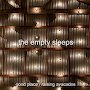 the empty sleeps - Good place