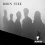 Born Free - Blinded