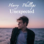 Harry Phillips - Unexpected