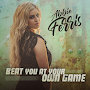 Abbie Ferris - Beat You At Your Own Game