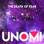 UNOMI - The Death of Fear