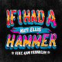 Matt Ellis - If I Had A Hammer