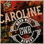 GOOD WILL REMEDY - CAROLINE