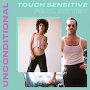 Touch Sensitive - Unconditional feat. Chloe Chaidez