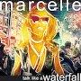 Marcelle - Talk Like a Waterfall