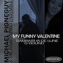 Michael Pignéguy featuring Samantha De Lune & Q Sound - My Funny Valentine