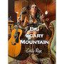 Emily Rigz - Big Scary Mountain