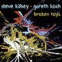 Steve Kilbey & Gareth Koch - Broken Toys