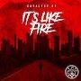 Catalyst Ct. - It's Like Fire