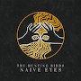 The Hunting Birds - Naive Eyes