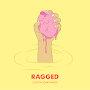 Ragged - Song X