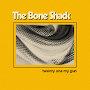 The Bone Shack - Twenty One My Gun