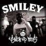 Smiley - Stick Up Kids