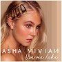 Asha Vivian - Use Me Like