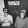 Down For Tomorrow - Thanks To You