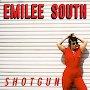 Emilee South - Shotgun
