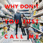 Antony & Cleopatra - Why Don't You Just Call Me