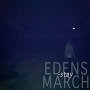 Edens March - Stay