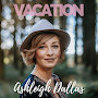 Ashleigh Dallas - Vacation