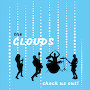 The Clouds - Check Us Out