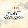 Lily Duval - The Last Goodbye
