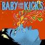 Baby & The Kicks - It's You