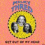 Milky Thred - Get Out Of My Head