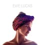 Evie Lucas - Better Together