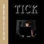Anarchist Finch - Tick