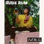 Rude Rum - Pull Me In