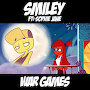 Smiley - War Games (feat Sophie Jane)