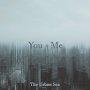 The Urban Sea - You and Me