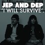 Jep and Dep - I Will Survive