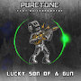 Puretone feat. QuickBrownFox - Lucky Son of a Gun