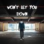 Don Mai - Won't Let You Down