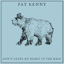 Pat Kenny - Don't Leave My Heart In The Rain