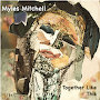 Myles Mitchell - Together Like This