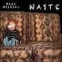 Hope Wilkins - Waste
