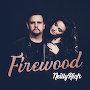 NeillyRich - Firewood