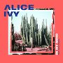 Alice Ivy - In My Mind (Feat. Ecca Vandal)