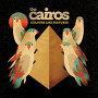 The Cairos - Shame
