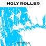 The Velvet Club - Holy Roller