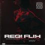REGI FLIH - Feeling Some Way