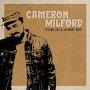 Cameron Milford - Feeling Like a Saturday Night