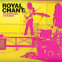Royal Chant - Shutdown Corner