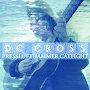 D.C Cross - Presslufthammer Catfight