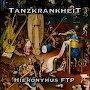 Hieronymus FTP - Tanzkrankheit