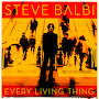 Steve Balbi - Every Living Thing