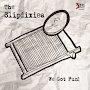 The Slipdixies - Ain't We Got Fun