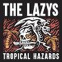The Lazys - Half Mast Blues